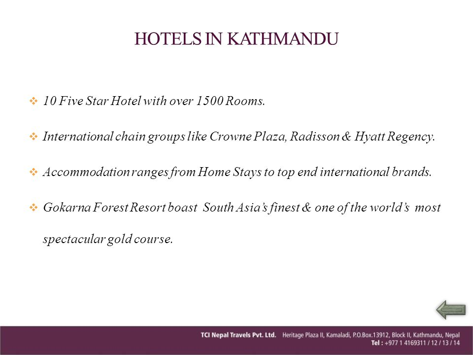 HOTELS IN KATHMANDU 10 Five Star Hotel with over 1500 Rooms.