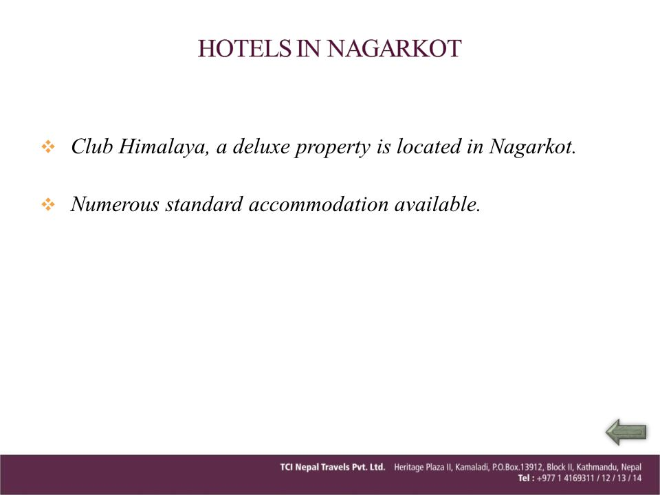 HOTELS IN NAGARKOT Club Himalaya, a deluxe property is located in Nagarkot.