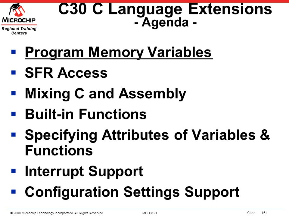 C30 C Language Extensions - Agenda -