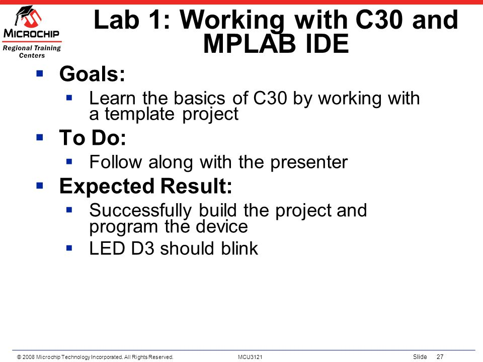 Lab 1: Working with C30 and MPLAB IDE