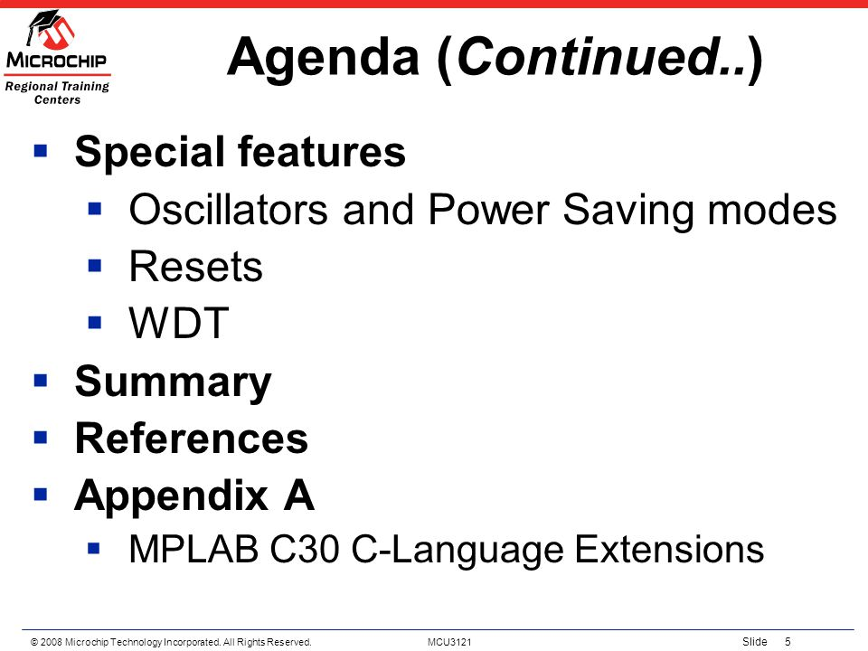 Agenda (Continued..) Special features