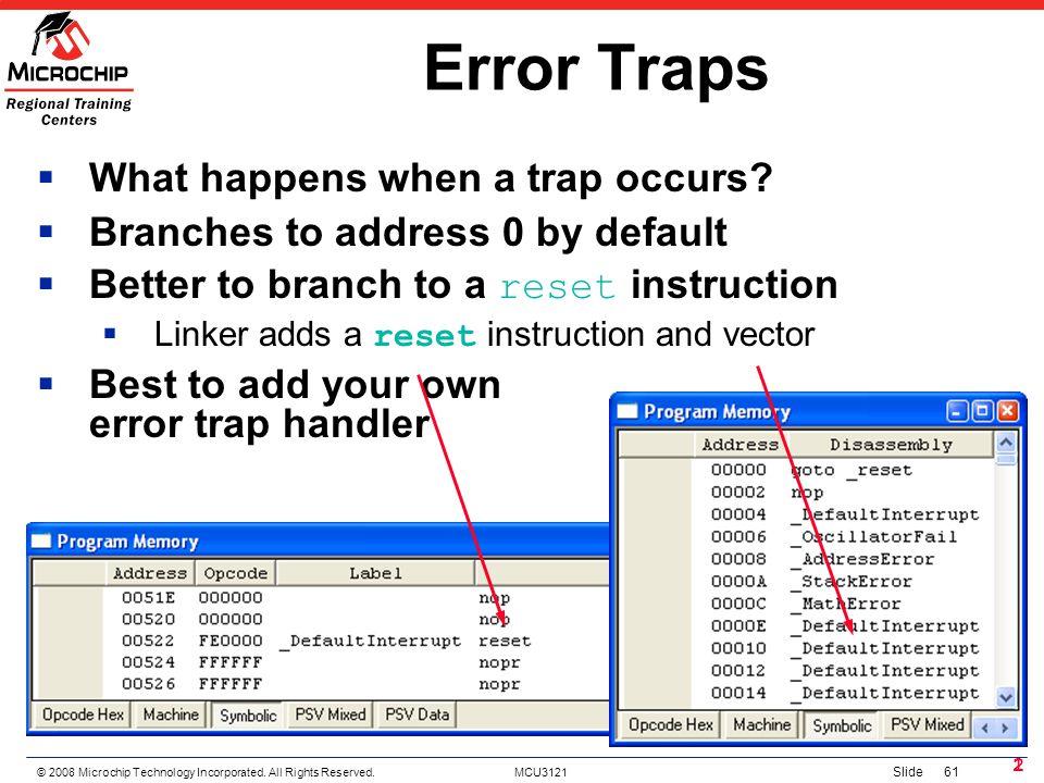 Error Traps What happens when a trap occurs