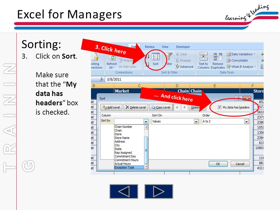 TRAINING Excel for Managers Sorting: Click on Sort.