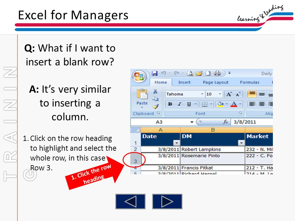 TRAINING Excel for Managers Q: What if I want to insert a blank row