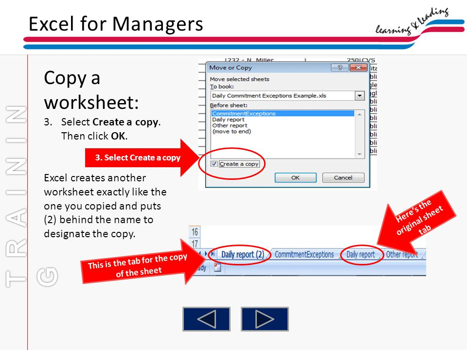 TRAINING Excel for Managers Copy a worksheet: Select Create a copy.