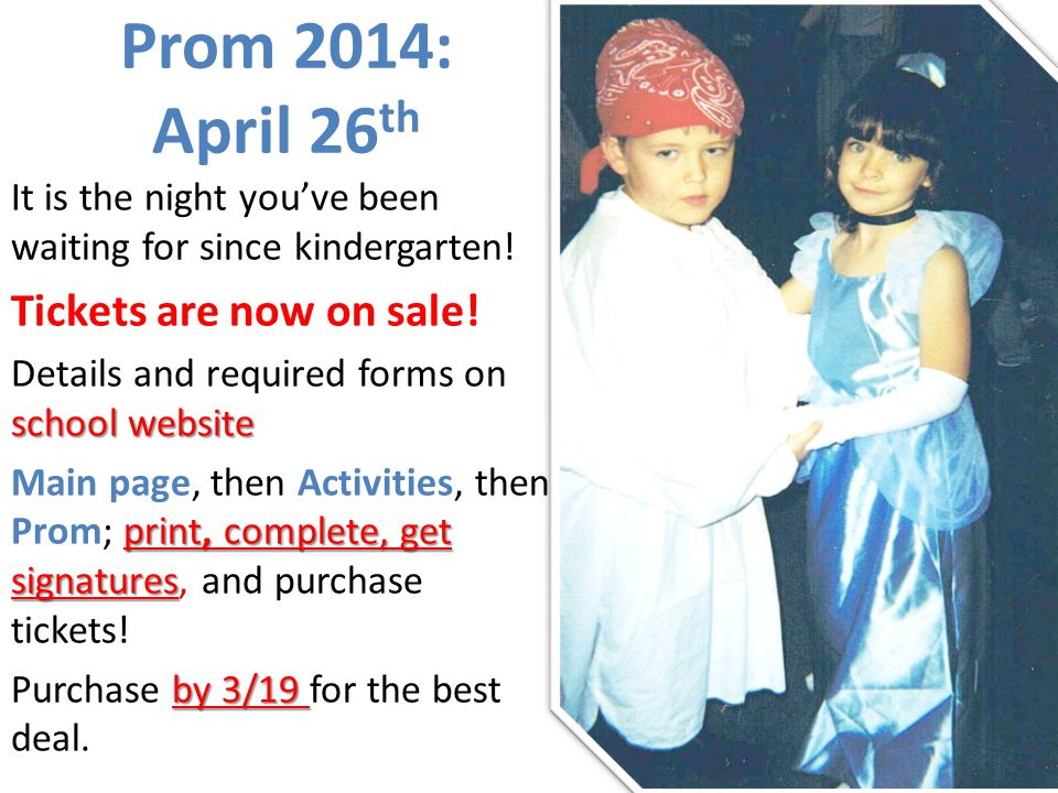Prom 2014: April 26th Tickets are now on sale!