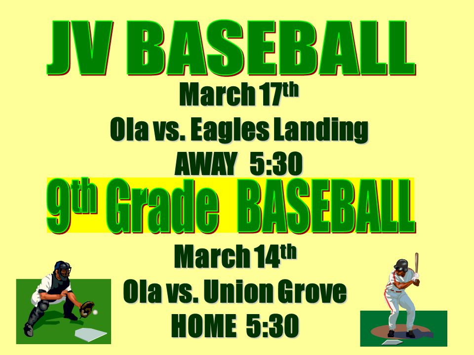 March 17th Ola vs. Eagles Landing AWAY 5:30