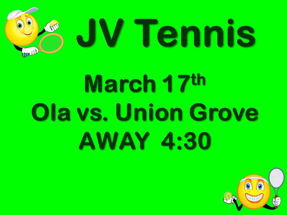 March 17th Ola vs. Union Grove AWAY 4:30