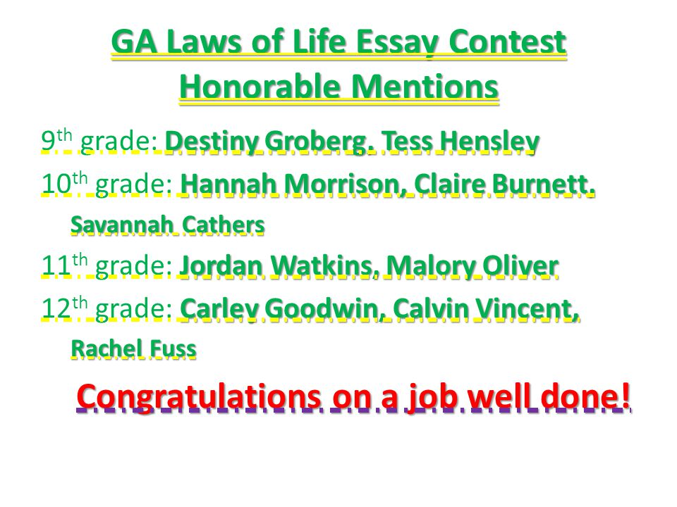 GA Laws of Life Essay Contest Honorable Mentions
