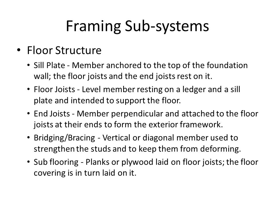 Framing Sub-systems Floor Structure