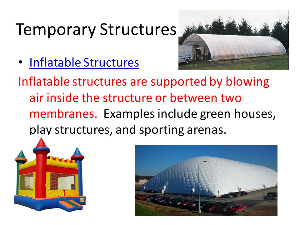 Temporary Structures Inflatable Structures