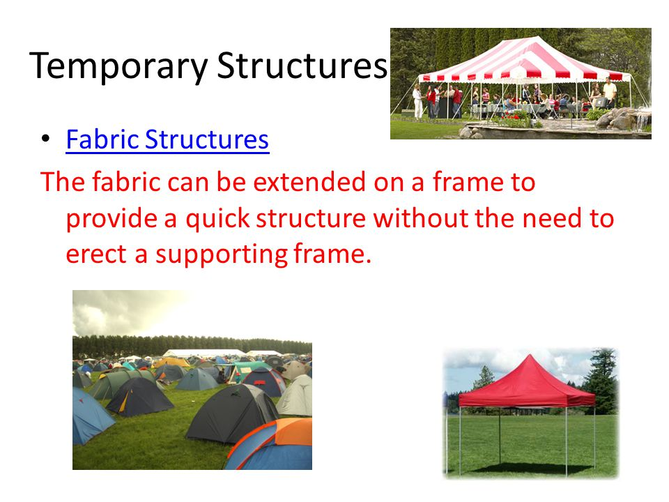Temporary Structures Fabric Structures