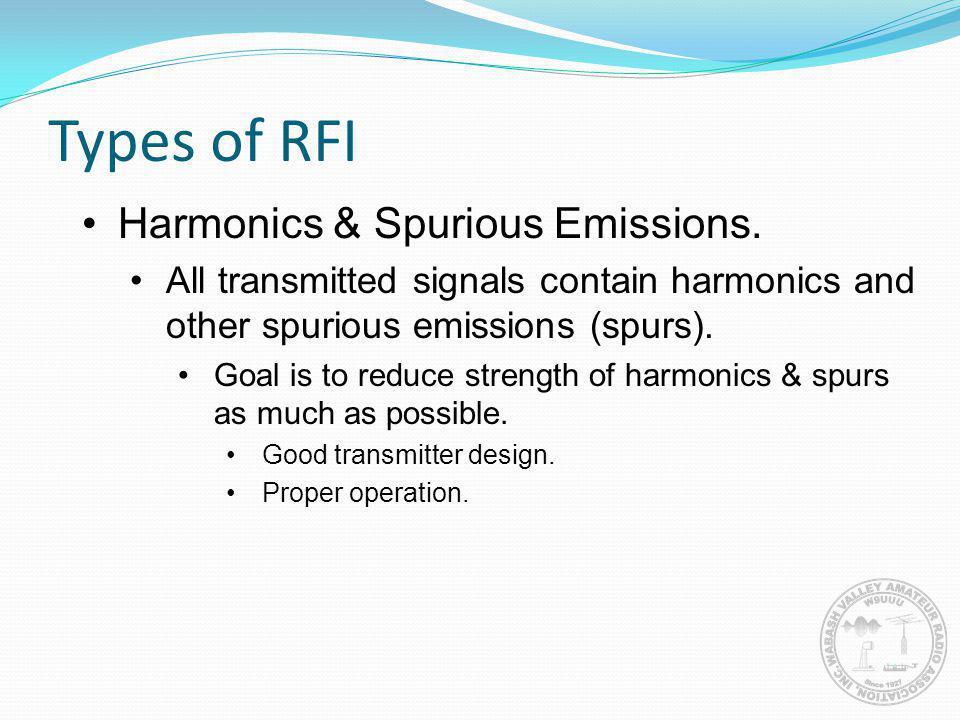 Types of RFI Harmonics & Spurious Emissions.