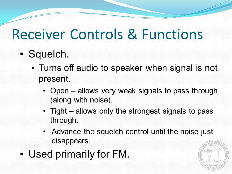 Receiver Controls & Functions