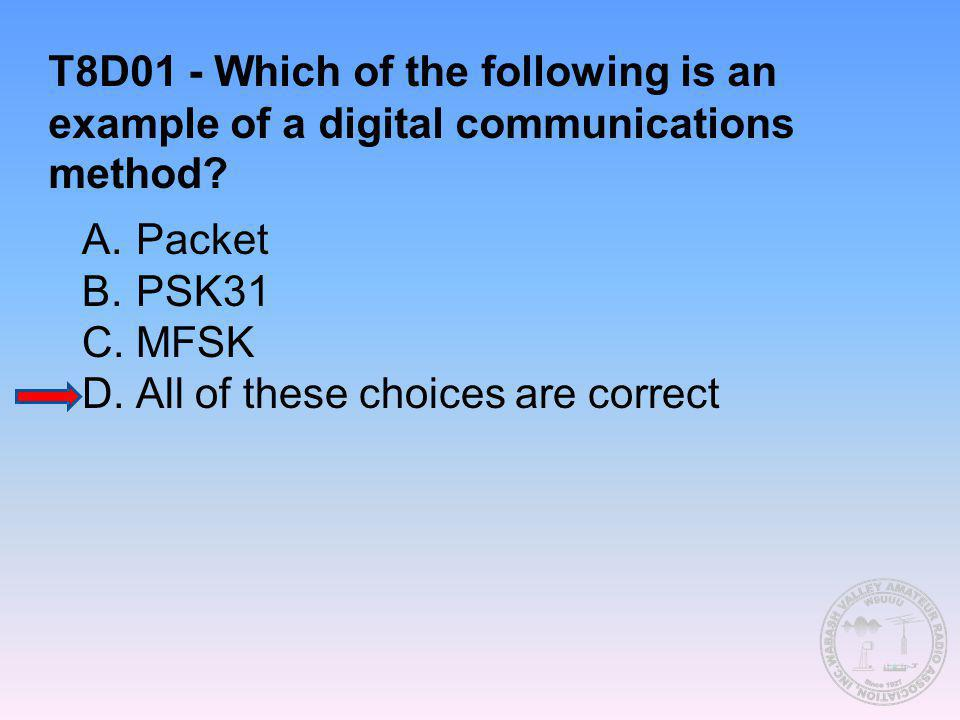 T8D01 - Which of the following is an example of a digital communications method