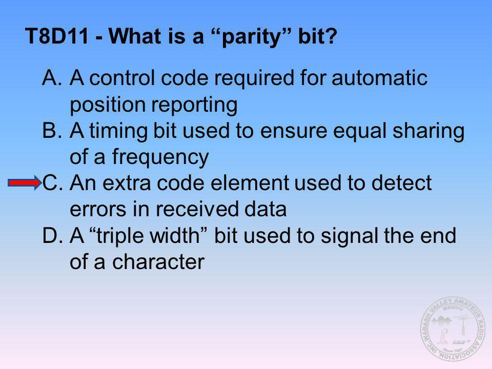 T8D11 - What is a parity bit