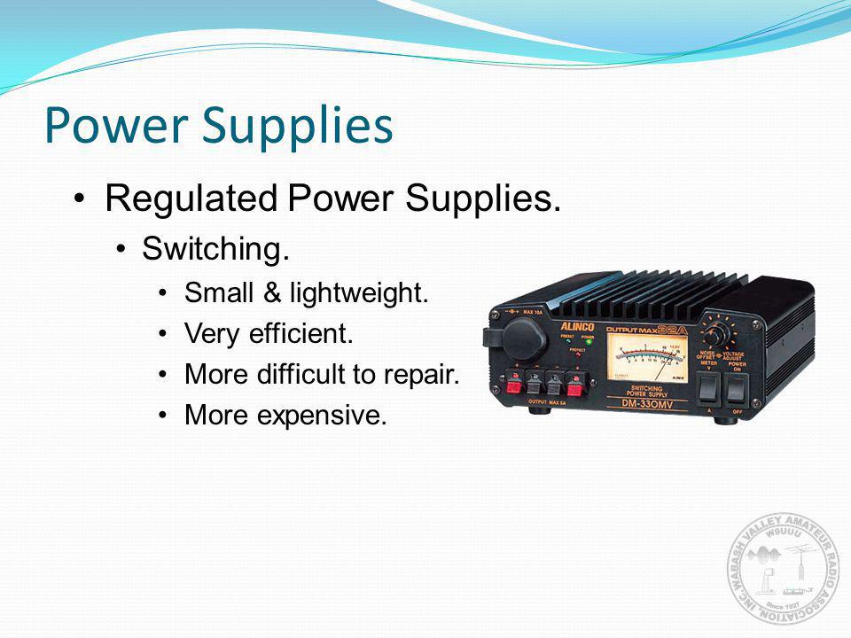 Power Supplies Regulated Power Supplies. Switching.