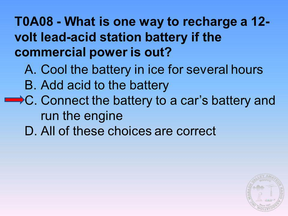 T0A08 - What is one way to recharge a 12-volt lead-acid station battery if the commercial power is out