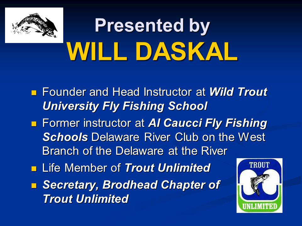 Presented by WILL DASKAL