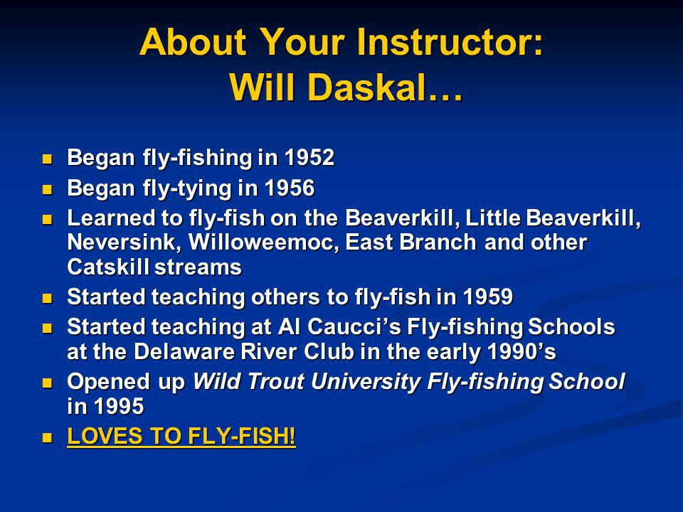 About Your Instructor: Will Daskal…