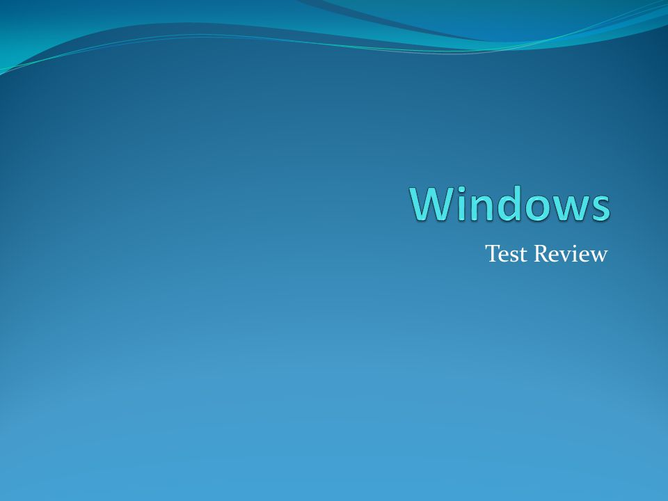 Windows Test Review