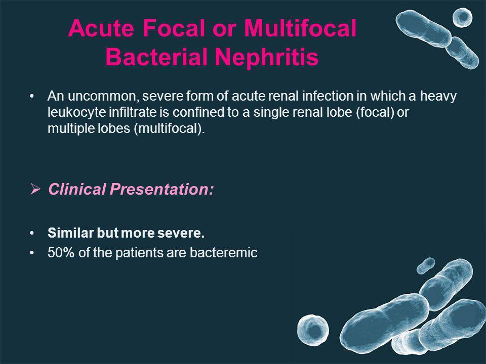 Acute Focal or Multifocal Bacterial Nephritis