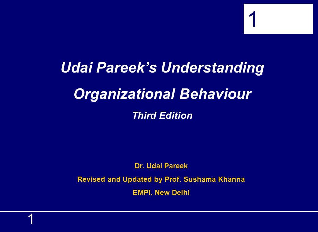 Udai Pareek's Understanding Organizational Behaviour Third Edition