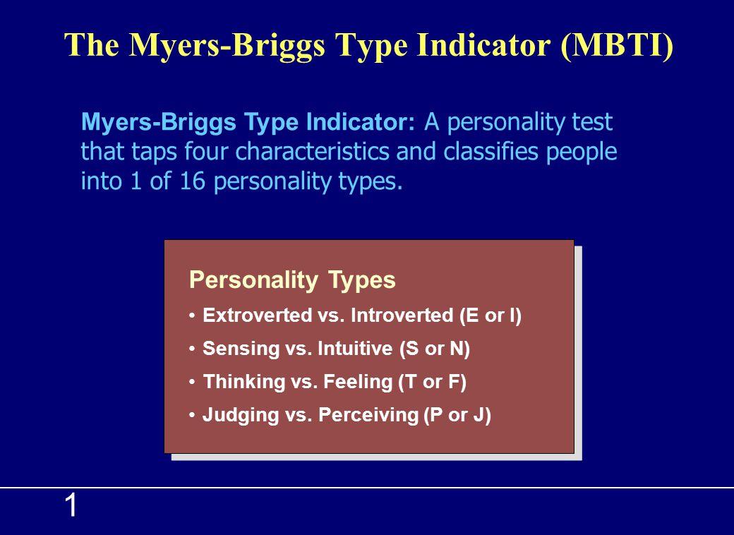 The Myers-Briggs Type Indicator (MBTI)