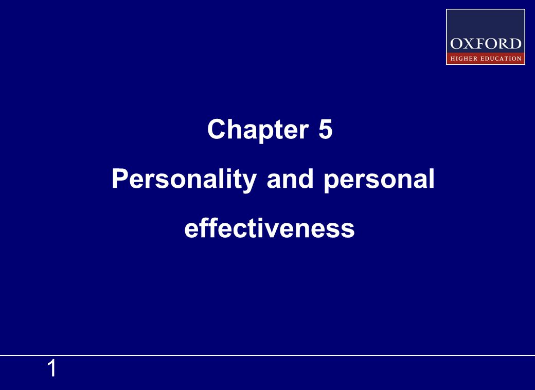 Chapter 5 Personality and personal effectiveness