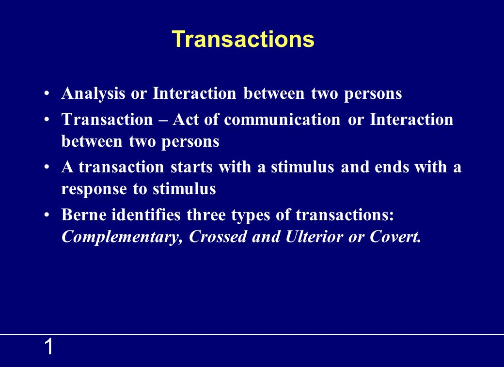 Transactions 1 Analysis or Interaction between two persons