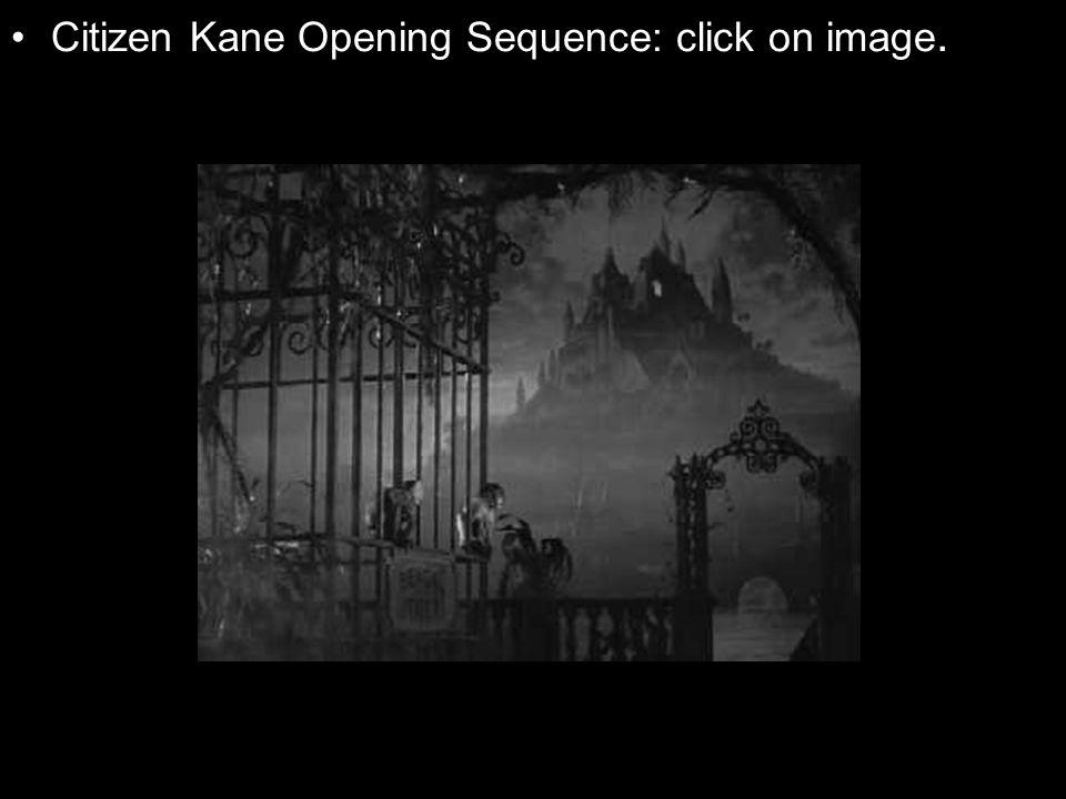 Citizen Kane Opening Sequence: click on image.