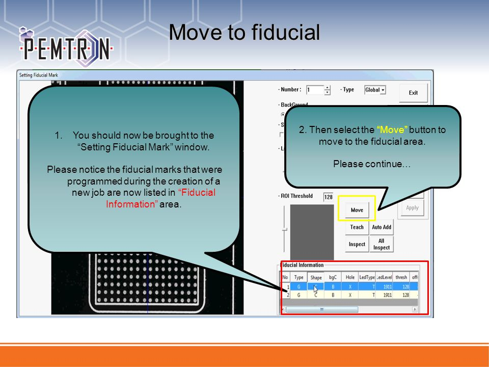Move to fiducial You should now be brought to the Setting Fiducial Mark window.