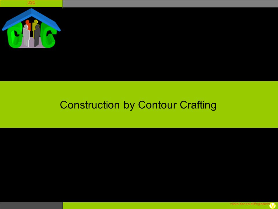 Construction by Contour Crafting