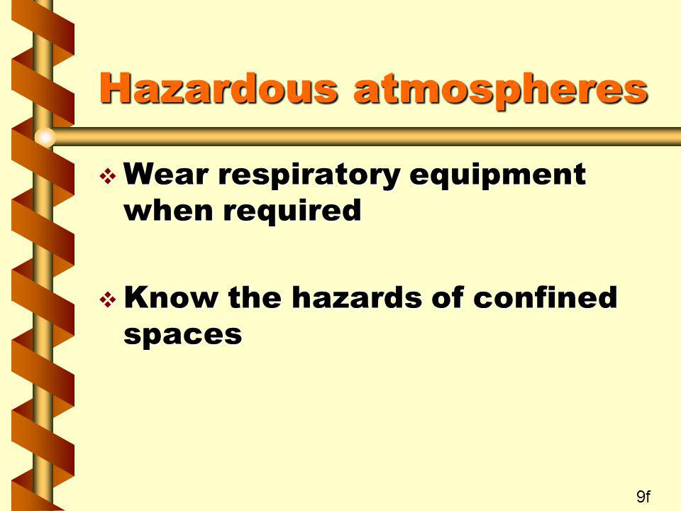 Hazardous atmospheres
