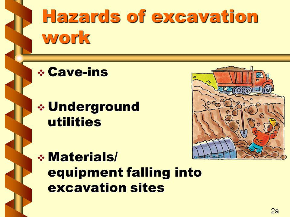Hazards of excavation work