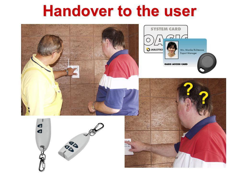 Handover to the user 5 more minutes with your customer can safe you hours in future