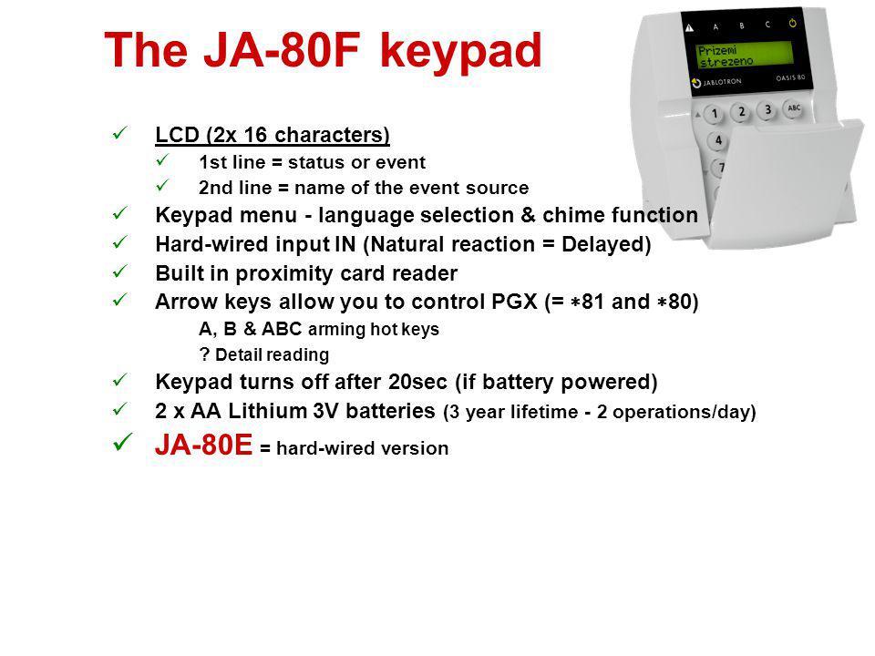The JA-80F keypad JA-80E = hard-wired version LCD (2x 16 characters)