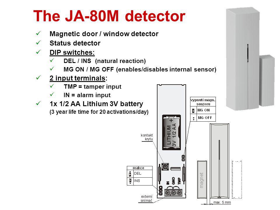 The JA-80M detector Magnetic door / window detector Status detector