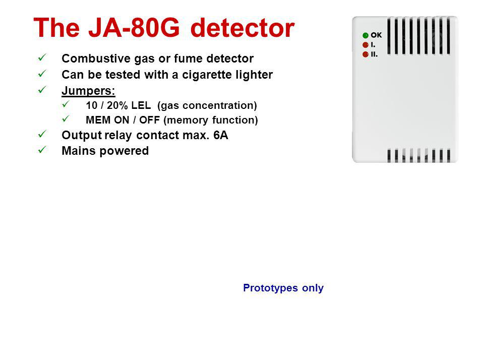 The JA-80G detector Combustive gas or fume detector