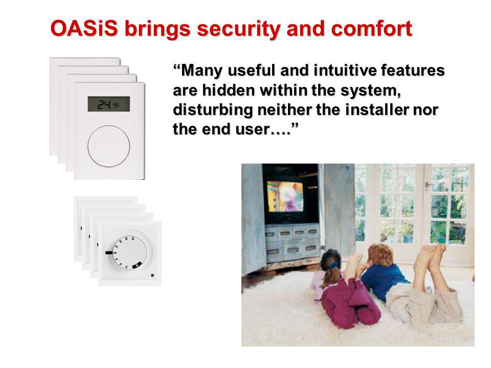 OASiS brings security and comfort