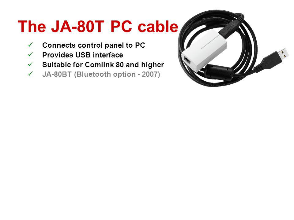 The JA-80T PC cable Connects control panel to PC