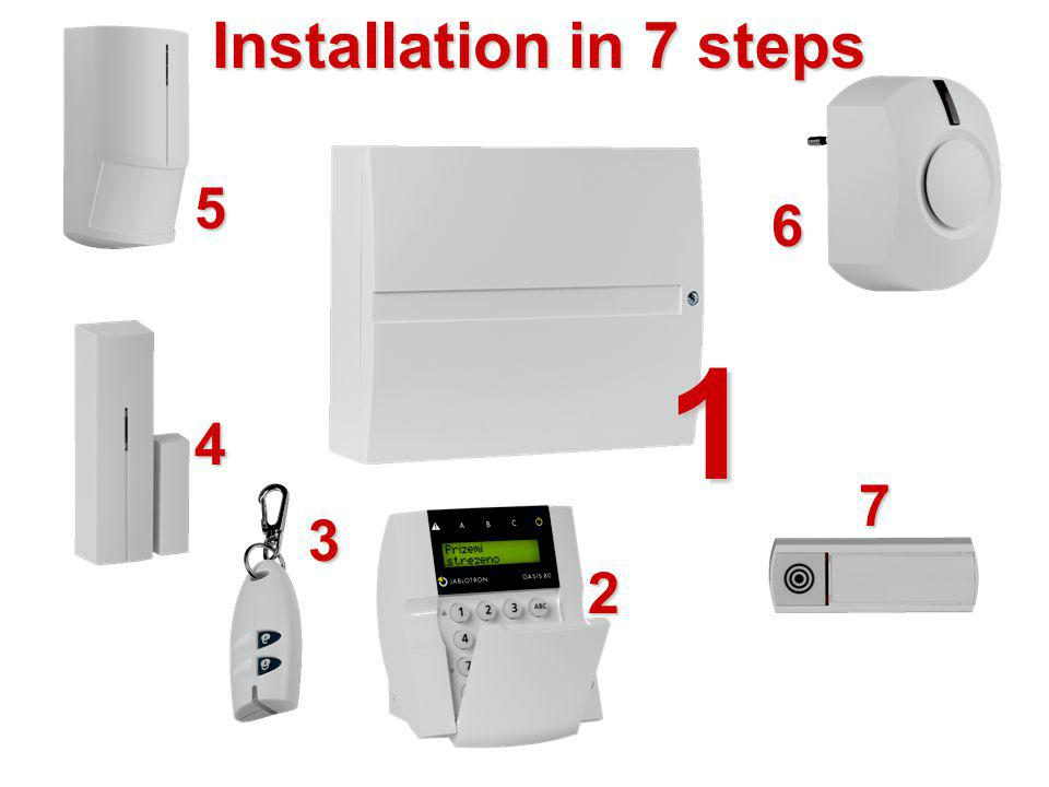1 Installation in 7 steps 5 6 4 7 3 2 Install to the board: