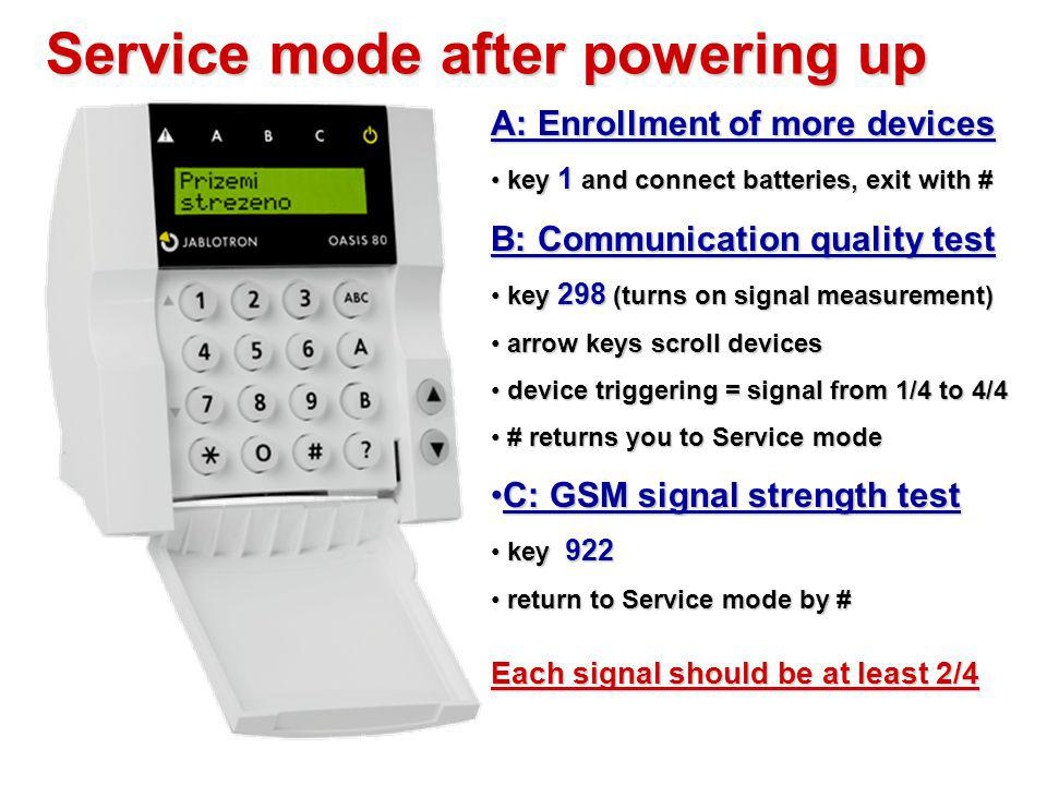 Service mode after powering up
