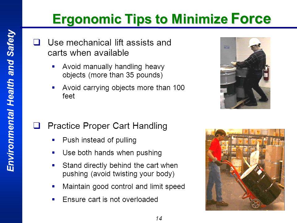 Ergonomic Tips to Minimize Force