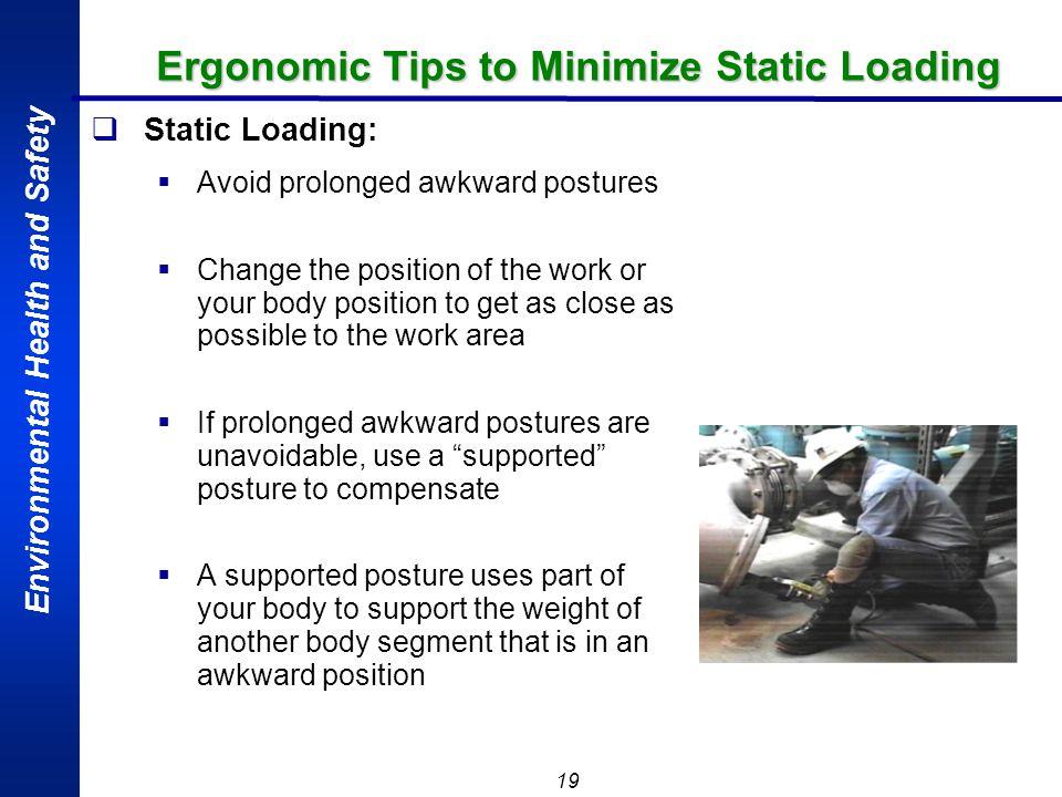 Ergonomic Tips to Minimize Static Loading