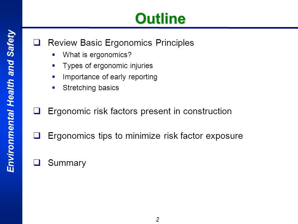 Outline Review Basic Ergonomics Principles