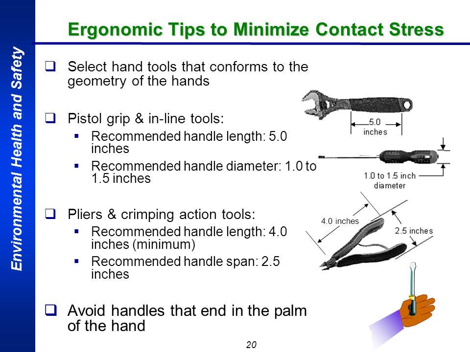 Ergonomic Tips to Minimize Contact Stress