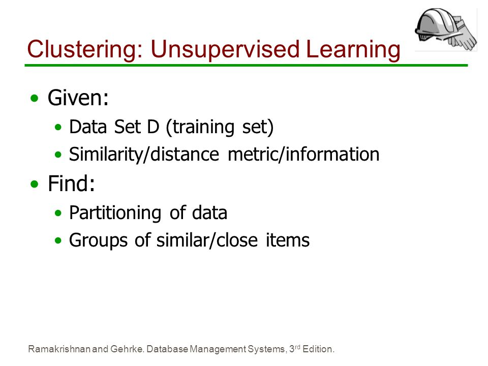 Clustering: Unsupervised Learning