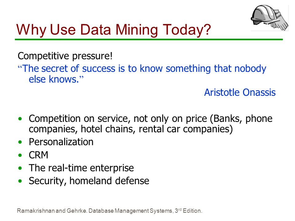 Why Use Data Mining Today