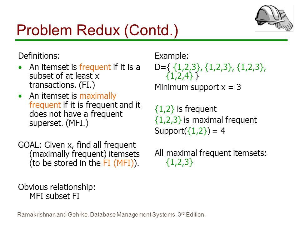 Problem Redux (Contd.) Definitions: